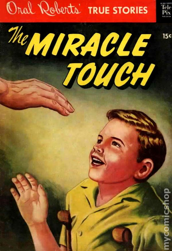 Evangelicals-The Miracle Touch